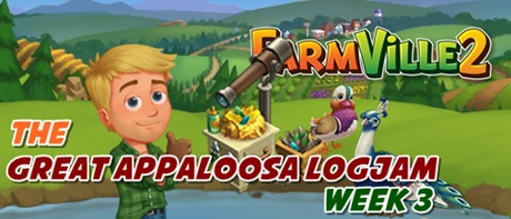 Farmville 2 Great Appaloosa Logjam Week 3