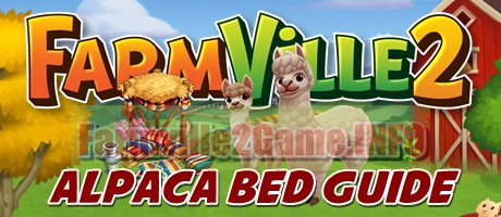 Farmville 2 Alpaca Bed Guide