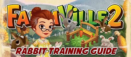 Farmville 2 Rabbit Training Guide