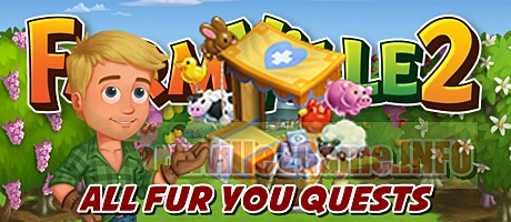 Farmville 2 All Fur You Quests