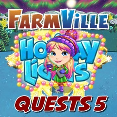 Farmville Holiday Lights Quests 5
