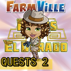 Farmville El Dorado Quests 2