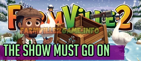 Farmville 2 The Show Must Go On Quests