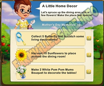 ALittle Home Decor - Collect 5 Butterfly Net - Harvest 10 Sunflowers - Make 2 White Pom Pom Mums Bouquet