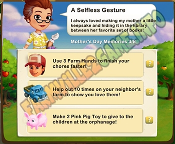 A Selfless Gesture - Use 3 Farm Hands - Help out 10 times on your neighbor's farm - Make 2 Pink Pig Toys for kiDs