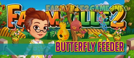 Farmville 2 Butterfly Feeder Guide
