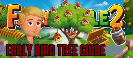 Farmville 2 Early Bird Tree
