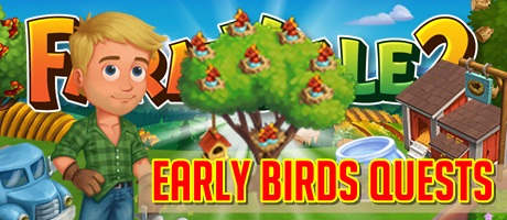 Farmville 2 Early Birds Quests