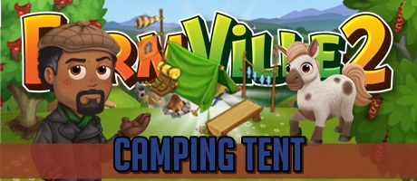 Farmville 2 Camping Tent