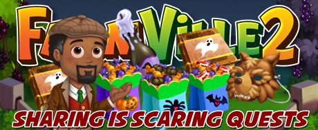 Farmville 2 Sharing is Scaring Quests
