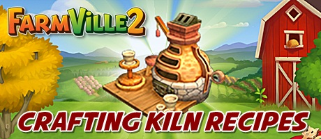 Farmville 2 Crafting Kiln Recipe Lists