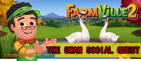 Farmville 2 The Swan Social Quests