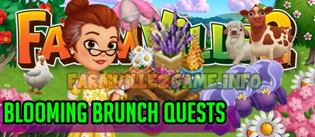 Farmville 2 Blooming Brunch Quests