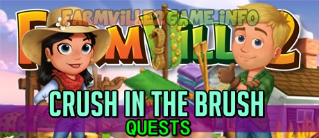 Farmville 2 Crush in the Brush Quests