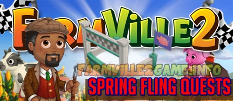 Farmville 2 Sprinhg Fling Quests