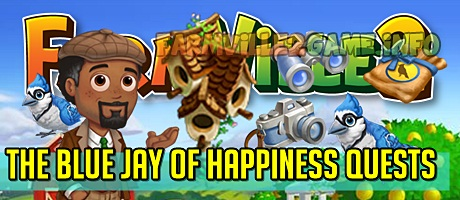 Farmville 2 The Blue Jay of Happiness Quests