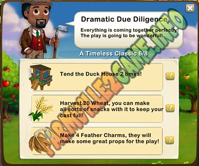 Dramatic Due Diligence - Tend the Duck House 2 times - Harvest 20 Wheat - Make 4 Feather Charms