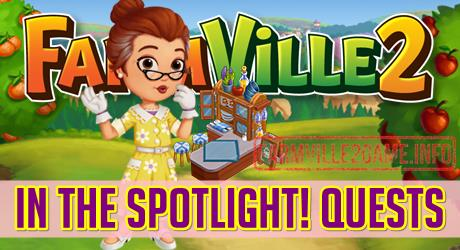 Farmville 2 In the Spotlight! Quests | FarmVille 2 Info